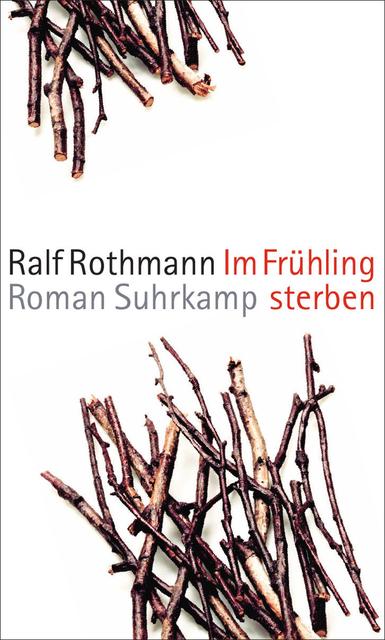 ralf rothmann frühling